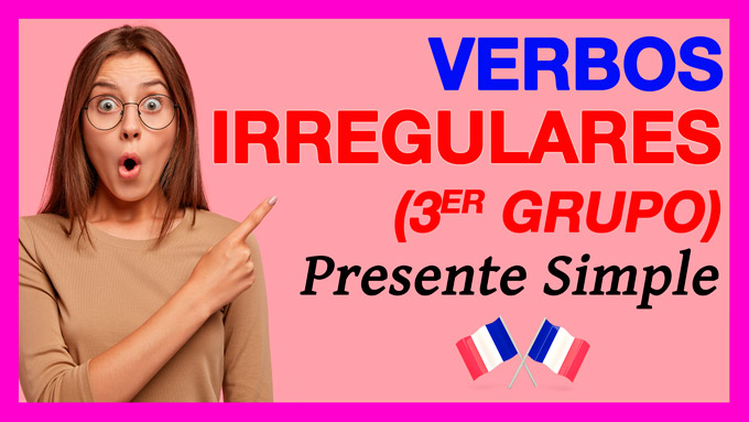 Verbos irregulares frances